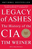 Book cover for Legacy of Ashes: The History of the CIA