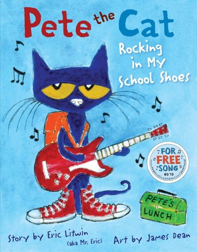 Pete the Cat: Rocking in My School Shoes (Shoes For Kids Online)