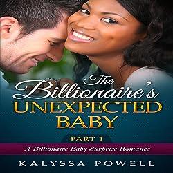 The Billionaire's Unexpected Baby, Part 1