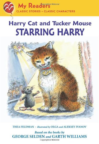 Download Harry Cat and Tucker Mouse: Starring Harry (My Readers) PDF