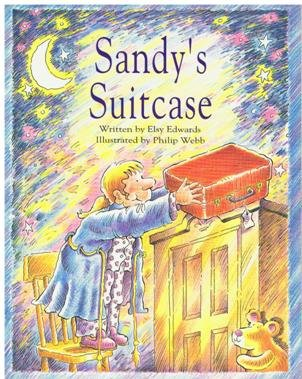 Voyages - Reading to Children Level Two: Underway: Sandy's Suitcase