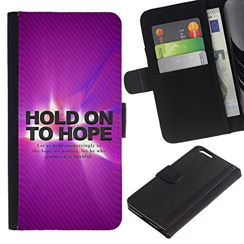 EuroCase - Apple Iphone 6 PLUS 5.5 - HOLD ON TO HOPE - Cuir PU Coverture Shell Armure Coque Coq Cas Etui Housse Case Cover