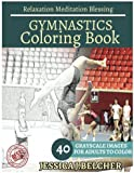 GYMNASTICS Coloring book for Adults Relaxation  Meditation Blessing: Sport  Coloring Book , Sketch books , Relaxation Meditation , adult coloring books