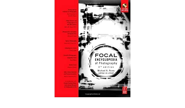 The Focal Encyclopedia of Photography  Digital Imaging 0bbede218c0