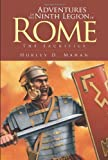 Adventures of the Ninth Legion of Rome, Hurley D. Mahan, 1475991770
