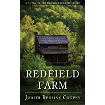 Redfield Farm: A Novel of the Underground Railroad