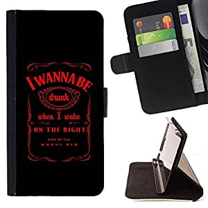 BETTY - FOR Samsung Galaxy A3 - I wanna Be Drunk Funny Message Whiskey - Style PU Leather Case Wallet Flip Stand Flap Closure Cover
