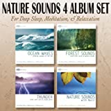 Nature Sounds 4 Album Set: Ocean Waves / Forest Sounds / Thunder / Nature Sounds with Music