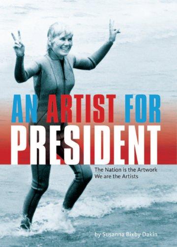 AN ARTIST FOR PRESIDENT
