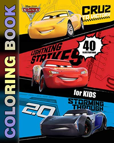 Cars 3 Coloring Book for Kids: Coloring Books for Boys and Girls Ages 2+ (40 Illustrations) -