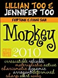 Lillian Too and Jennifer Too Fortune and Feng Shui 2010 Monkey, Lillian Too and Jennifer Too, 9673290342