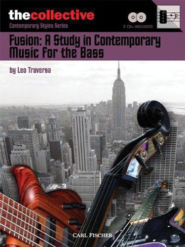 Download FUSION: A STUDY ON CONTEMPORARY MUSIC FOR THE BASS BOOK/CD COLLECTIVE  BOOKS (Collective: Contemporary Styles) Text fb2 book