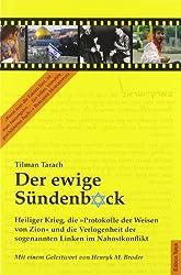 """Der ewige Sündenbock: Heiliger Krieg, die """"Protokolle der Weisen von Zion"""" und die Verlogenheit der sogenannten Linken im Nahostkonflikt"""