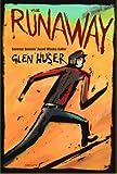 The Runaway, Glen Huser, 1896580211