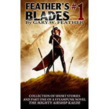Feather's Blades #1