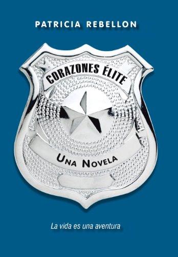 Descargar Libro Corazones Elite: Una Novela Patricia Rebellon
