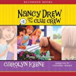 Pony Problems: Nancy Drew and the Clue Crew, Book 3 | Carolyn Keene