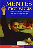 Mentes Motivadas, Deborah Stipek and Kathy Seal, 8449313570