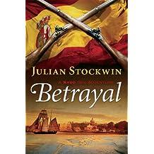 Betrayal: A Kydd Sea Adventure (Kydd Sea Adventures Book 13)