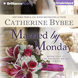 Married by Monday Audiobook