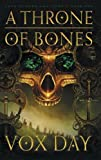 img - for A Throne of Bones (Arts of Dark and Light) book / textbook / text book