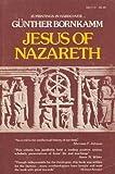Jesus of Nazareth, Gunther Bornkamm, 006060932X