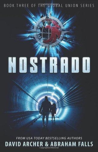 Nostrado: Book Three of the Global Union Series (Volume 3)