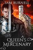 A Queen's Mercenary