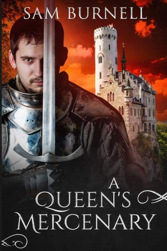 A Queen's Mercenary by CreateSpace Independent Publishing Platform
