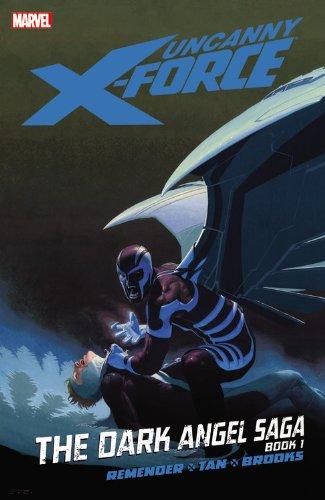 Uncanny X-Force, Vol. 3: The Dark Angel Saga, Book 1