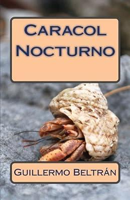 Caracol Nocturno (Spanish Edition)