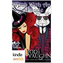 Magic and Mayhem: Witch With An Attitude (Kindle Worlds Novella)