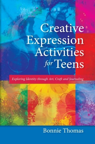 Creative Expression Activities for Teens: Exploring Identity through Art, Craft and Journaling (Art Creative Therapy)