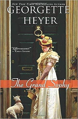 The Grand Sophy (Regency Romances): Heyer, Georgette ...
