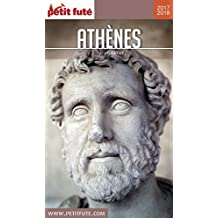 ATHÈNES 2018/2019 Petit Futé (City Guide) (French Edition)