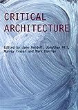 Critical Architecture, , 0415415381