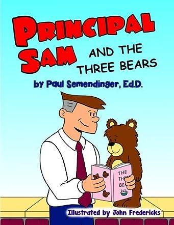 Principal Sam and the Three Bears
