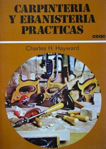 Descargar Libro Carpinteria Y Ebanisteria Practicas Charles H. Hayward