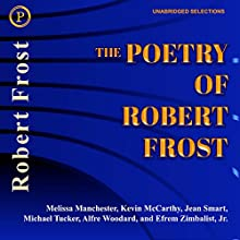 The Poetry of Robert Frost Audiobook by Robert Frost Narrated by Joel Grey, Arte Johnson, Roscoe Lee Browne, Susan Anspach, Elliott Gould
