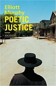 Poetic justice par Elliott Murphy