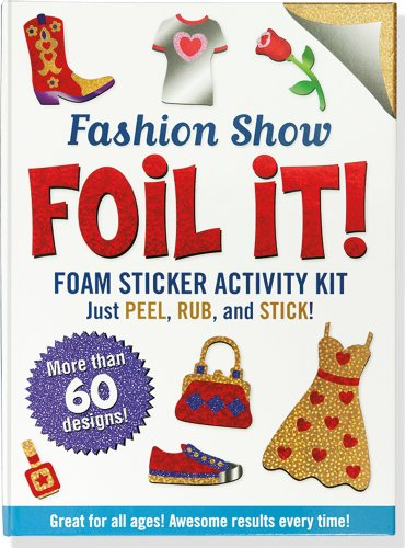 Fashion Show Foil It! (foam sticker activity (Show Sticker Activity)