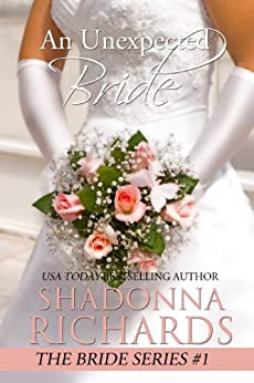 An Unexpected Bride (The Bride Series Book 1) by [Richards, Shadonna]