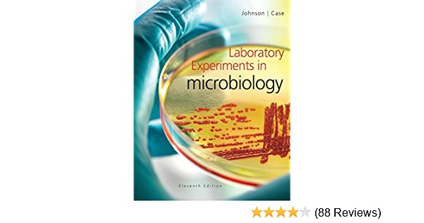 Laboratory experiments in microbiology 11 ted r johnson christine laboratory experiments in microbiology 11 ted r johnson christine l case amazon fandeluxe Images