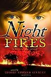 Night Fires, George Edward Stanley, 1416912509