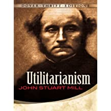 Utilitarianism (Dover Thrift Editions)