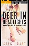 Deer in Headlights (Hearts and Arrows 1) (Good god series)