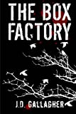 The Box Factory, J. Gallagher, 147740256X