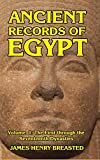 Ancient Records of Egypt Volume I: The First to the Seventeenth Dynasties