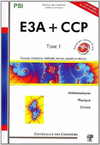 Lire en ligne Concours CCP et E3A PSI : Tome 1, 2006-2008 epub pdf