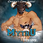 MythU: Episode 1: Come Inside! | Cunning Kimmy
